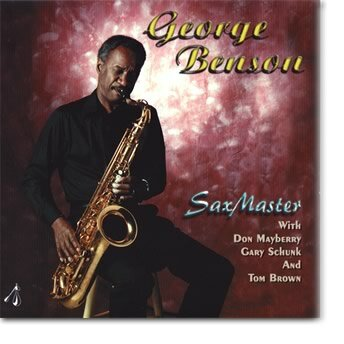 Sax Master CD - George Benson Quartet